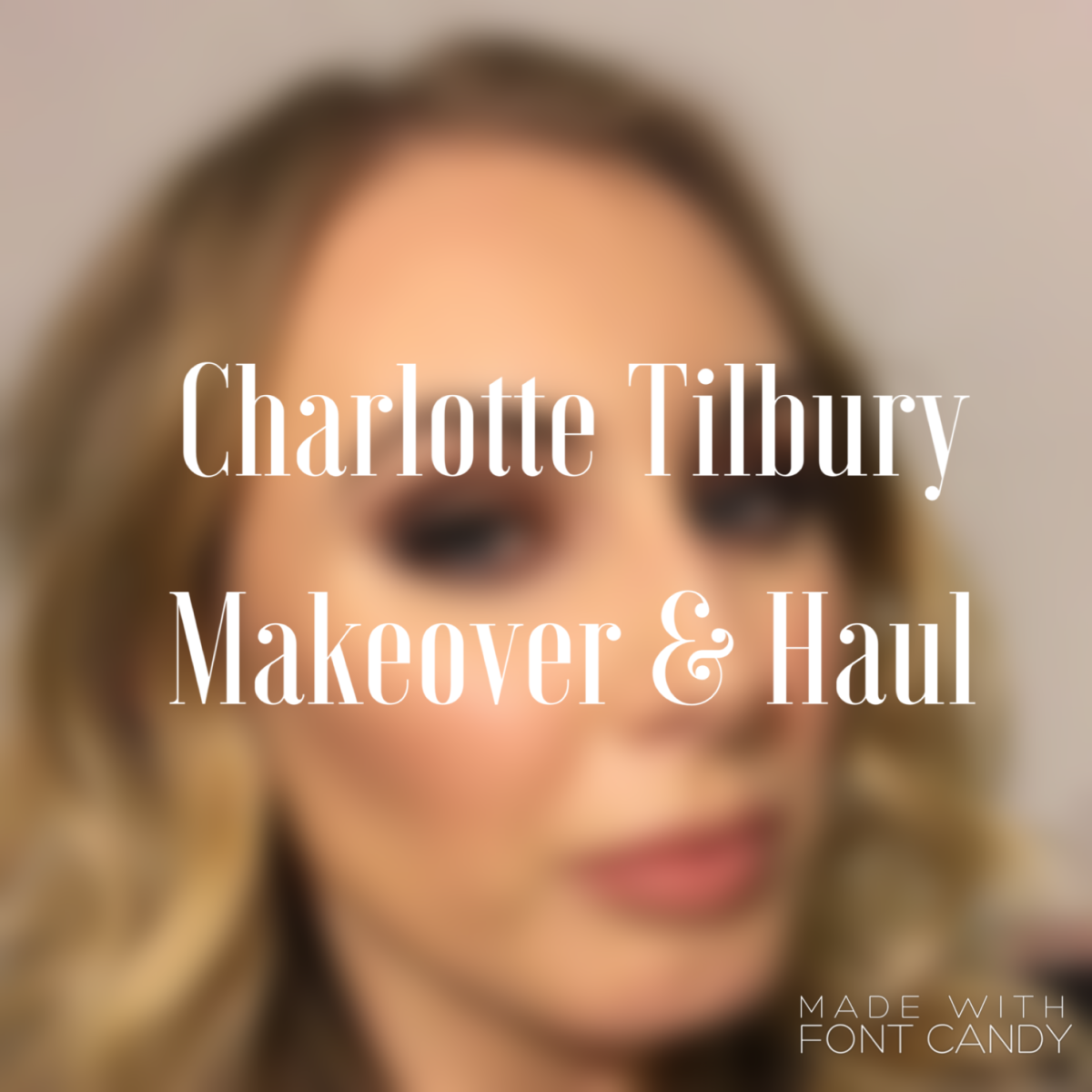 Charlotte Tilbury Makeover & Haul | The Beauty Spot